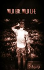 Wild Boy, Wild Life || MGK FF by lowkey_mp