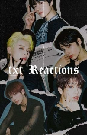 TXT Reactions & Imagines by 52000e