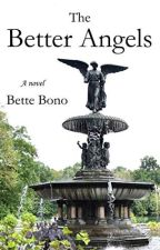 The Better Angels [PDF] by Bette Bono by rykaloxo66608