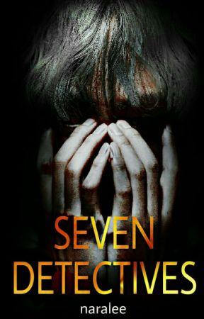 SEVEN DETECTIVES . AF by naralee__