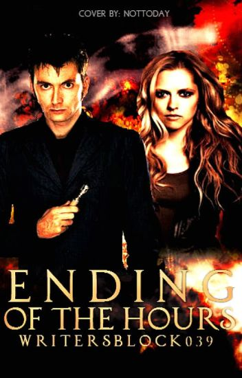 Ending of the Hours (Book Four of the Bad Wolf Chronicles)