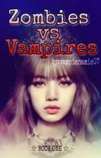 Zombies vs Vampires #Wattys2016 by vampienamie07