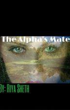 The Alpha's Mate by ThatRandom_Girl