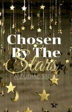Chosen By The Stars - A Zodiac Story by Leminaon