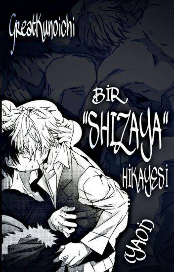 """Bir """"Shizaya"""" Hikayesi (Yaoi)"""