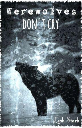 Wilkołaki nie płaczą by LeahBlackwolf
