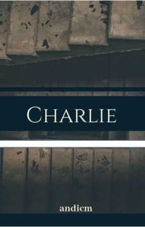 Charlie by andicm