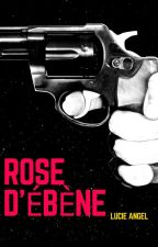 Rose d'Ébène by Lucie_Angel