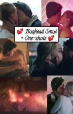 💕 Bughead Smut + One-shots 💕 by guilloteen12