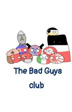 The Bad Guys Club by _Just__A__Person_