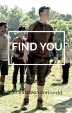 Find You by misfitswonderlandd