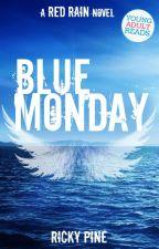 Blue Monday by RickyPine