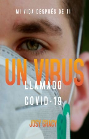 Un virus llamado Covid- 19 by Josygracy