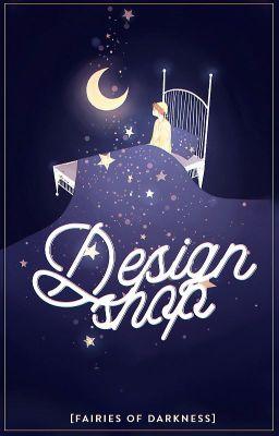 Đọc truyện Design Shop - FOD_TEAM [Đóng Đợt 1]