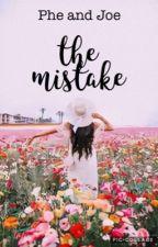 The Mistake by phe_joe