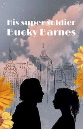 His Super Soldier // Bucky Barnes  by GuardianofRen