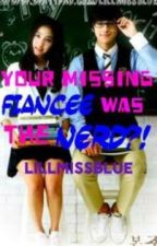 His Missing Fiancée (Editing) by LillMissBlue