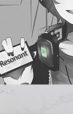 Resonant by Mordred_XIV