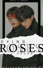 Dying Roses by SquishyMinMinMing