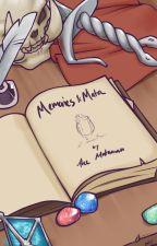 Memories and Mata by TheMataman