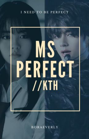 Ms. Perfect//KTH by VivlioErastis