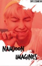 Namjoon Imagines by shirtlessbangtan
