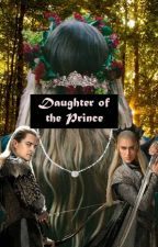 The Daughter of the Prince by LadyTigerLily16