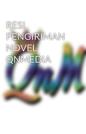 RESI PENGIRIMAN NOVEL QNMEDIA by qnmedia