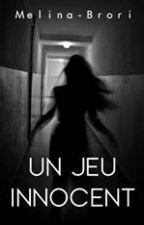 Un jeu innocent by Melina-Brori