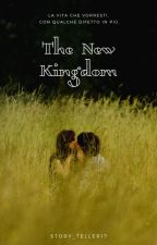 The New Kingdom #Wattys2020 by Story_Teller17