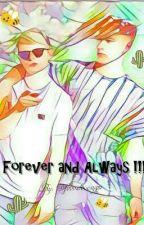 Forever and Always !!! by fovvslovesyou
