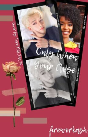 Only When You're Close | Bang Chan  by fireworkash