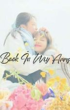 Back In My Arms by GoJoieDeVivre