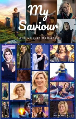 My Saviour - 13th Doctor by MonkeyTail204