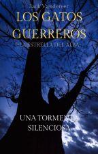 Los Gatos Guerreros: La Estrella del Alba - 2 by TheVandereer