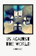 Us Against the World by ganseys-mint-plant