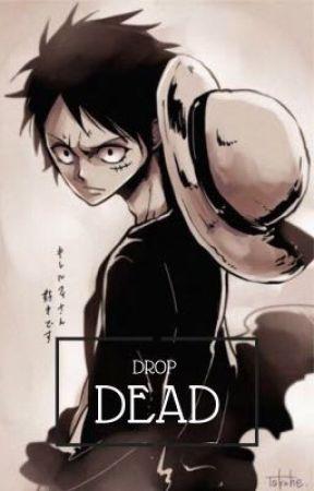 Drop Dead by Dracodaddy