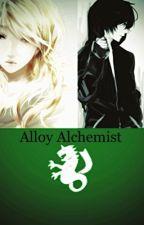 Alloy Alchemist [Book 2 of Daughter of Fullmetal Series] by MoonstoneAlchemist