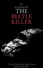 The Beetle Killer by SquamousWorm