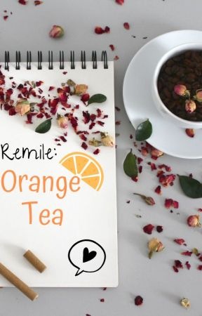 Remile: Orange Tea by CandiWolfe