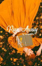Run Away by naivepatutina