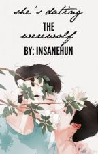 She's Dating The Werewolf [Luhan FF] Completed by insanehun