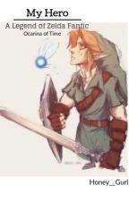 My Hero (Link x Reader) by Honey__Gurl
