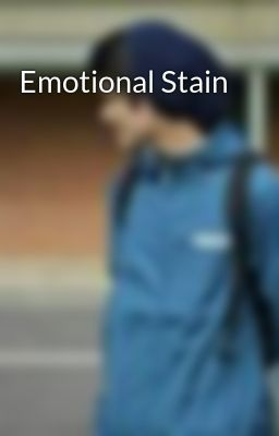 Emotional Stain