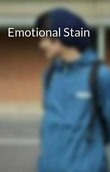 Emotional Stain by jsinclairrrx