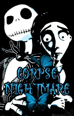 CORPSE NIGHTMARE by MueraTachi