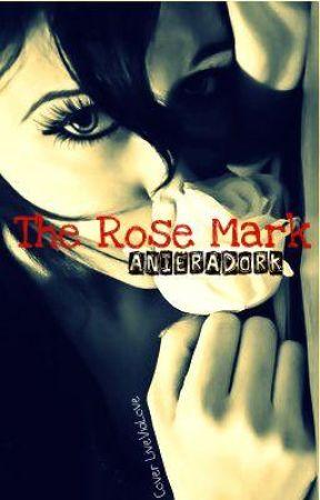 The Rose Mark by Avirose