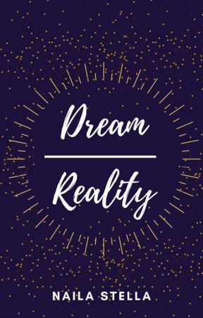 Dream over Reality by naila-stella