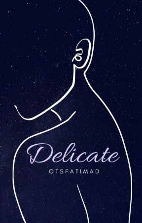 Delicate by otsfatimad