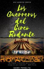 Los Guerreros del Circo Rodante by Kike7Rock
